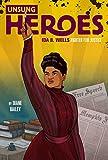 Ida B. Wells: Unsung Heroes (Jeter Publishing)