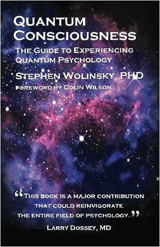 quantum consciousness stephen wolinsky