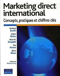 Le marketing direct international : Concepts, pratiques et chiffres clés par Jürgen Hesse