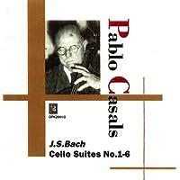 Pablo Casals J.S.Bach Cello Suites No.1-6