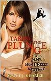 Taking the Plunge (Jane Monterrey Mystery Book 1)