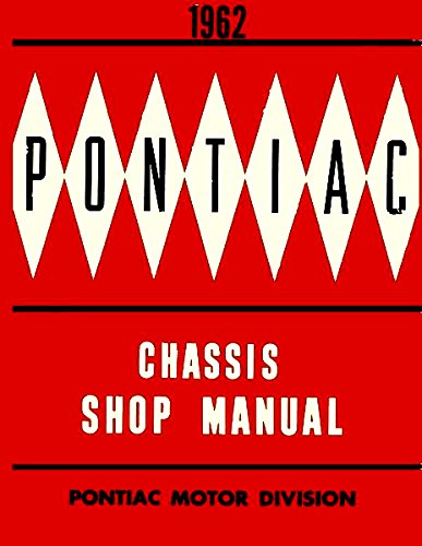 1962 PONTIAC FACTORY REPAIR SHOP & SERVICE MANUAL - INCLUDES; Bonneville, Catalina and Grand Prix