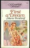 First a Dream, Pearle Henriksen Schultz, 0440125960