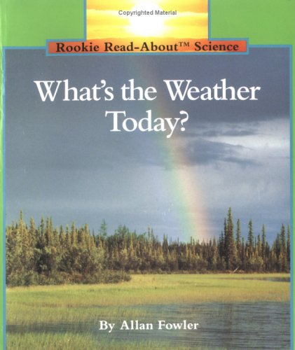 Whats The Weather Today  Pbk  Rookie Read About Science  Paperback