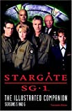 Stargate SG-1: The Illustrated Companion Seasons 5 and 6 (Stargate SG-1 S.)