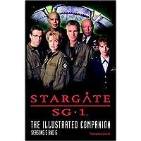 Stargate SG-1 The Illustrated Companion Seasons 5 and 6