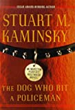 The Dog Who Bit a Policeman, Stuart M. Kaminsky, 089296667X