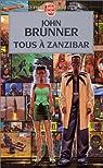 Tous à Zanzibar par John Brunner