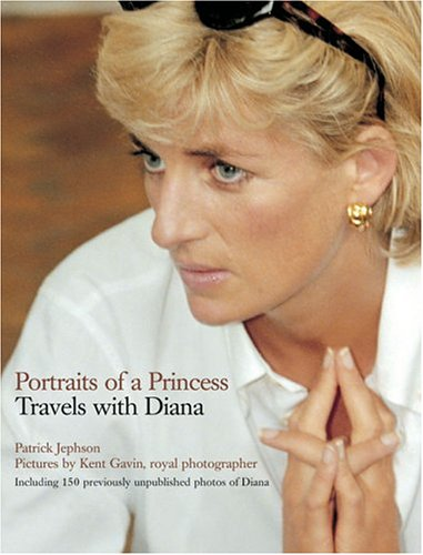 Portraits of a Princess: Travels with Diana