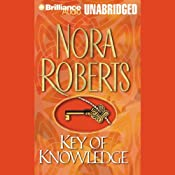 Key of Knowledge: Key Trilogy, Book 2 | Nora Roberts