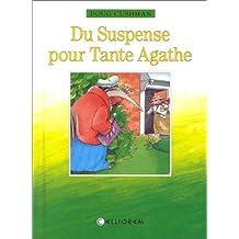 Du suspense pour tante Agathe
