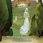 Wild Strawberries | Angela Thirkell