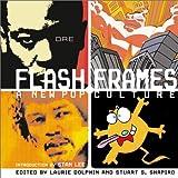Flash Frames: A New Pop Culture
