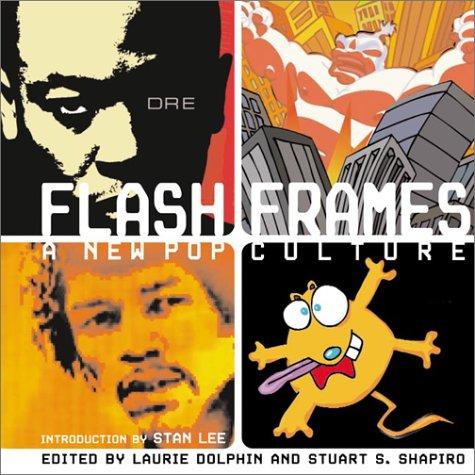 Flash Frames  A New Pop Culture
