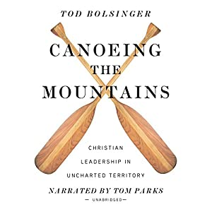 Canoeing the Mountains Audiobook