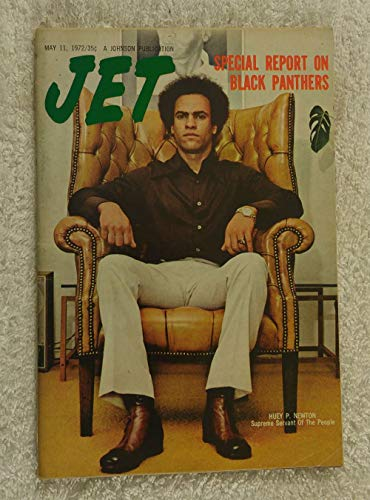 Huey Newton - Supreme servant of the people - Special Report on Black Panthers - Jet Magazine - May 11, 1972