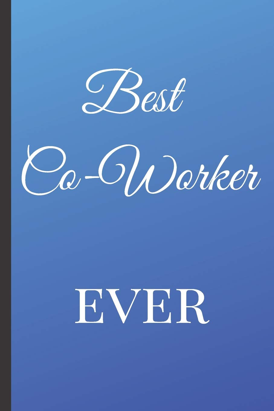 Buy Best Co Worker Ever A Best Sarcasm Funny Quotes Satire Slang