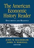 The American Economic History Reader: Documents and Readings, , 0415962676