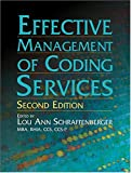 Effective Management of Coding Services, , 1584260726