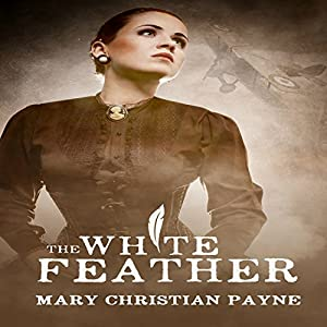 The White Feather: A Novel of Forbidden Love in World War I England Audiobook