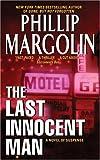 The Last Innocent Man, Phillip Margolin, 0060739681