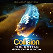 Collision: The Battle for Darracia | Michael Phillip Cash
