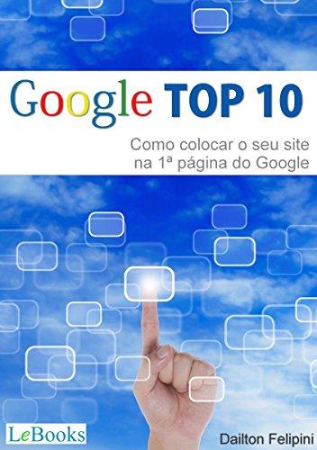 Google top 10: Como colocar o seu site na primeira página do Google (Ecommerce Melhores Práticas)