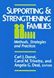 Supporting and Strengthening Families, Carl J. Dunst and Carol M. Trivette, 0914797948