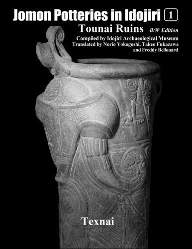 (Jomon Potteries in Idojiri Vol.1 B/W Edition: Tounai Ruins (Volume 1))