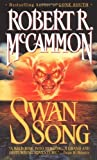 By Robert McCammon - Swan Song (Reissue)