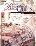img - for Paula Vaughan: Romance With Quilts (Leisure Arts #15868) book / textbook / text book