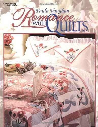(Paula Vaughan: Romance With Quilts  (Leisure Arts #15868))