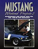 Mustang Weekend Projects, 1986 to 1987, Jerry Heasley, 1557882568