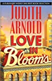 Love in Bloom's, Judith Arnold, 0778321142