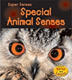Special Animal Senses, Mary Mackill, 1403473781
