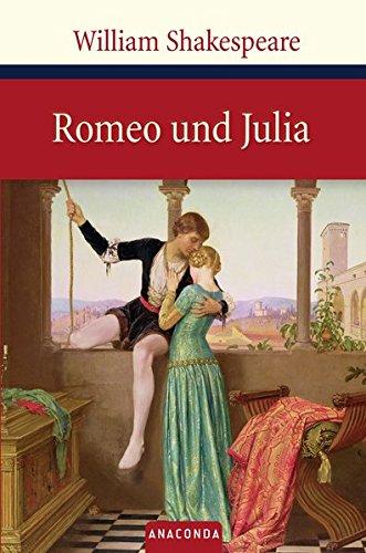 Romeo und Julia. Tragödie in fünf Aufzügen (Große Klassiker zum kleinen Preis)