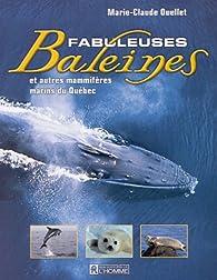 Fabuleuses baleines par Marie-Claude Ouellet