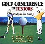 img - for Golf Confidence for Juniors: Developing Your Talent! book / textbook / text book