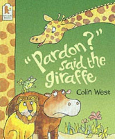 Pardon?'Said the Giraffe ebook