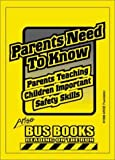 Parents Need to Know, Benson, Edmund F. and Benson, Susan, 1586140949