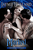 Marked (Tattoos and Leather Book 3)