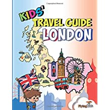 Kids' Travel Guide - London: The fun way to discover London - especially for kids