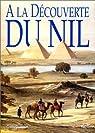 À la découverte du Nil par Guadalupi