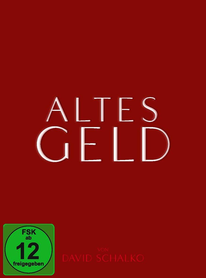 Old Money (Altes Geld)