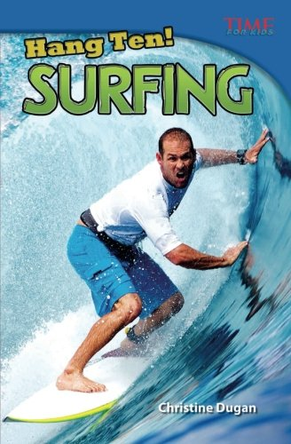 Hang Ten! Surfing (TIME FOR KIDS® Nonfiction Readers) (Insects In Winter)