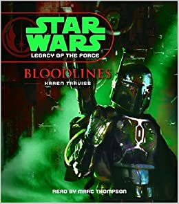 Bloodlines (Star Wars: Legacy of the Force (Audio))