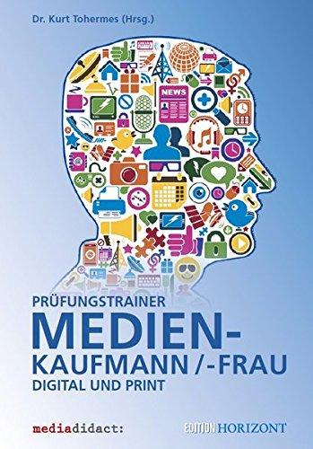 Prüfungstrainer Medienkaufmann/-frau Digital und Print