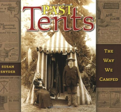 Past Tents: The Way We Camped PDF