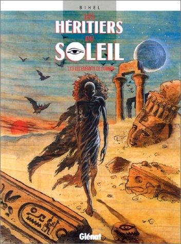 Les Héritiers du soleil, tome 13 : Les Enfants de l'Ombre