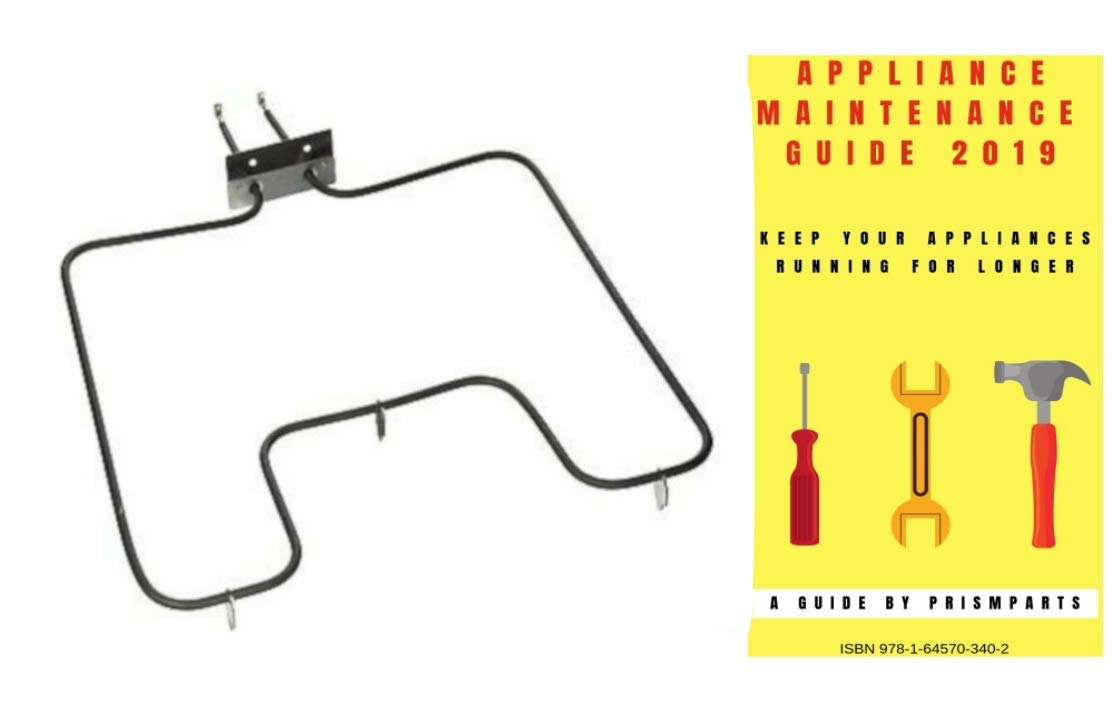 For Kenmore Oven Range Stove Heating Bake Element PP1310955KS973 Bundle with PrismParts Appliance Maintenance Guide 2019 (Ships Separately)